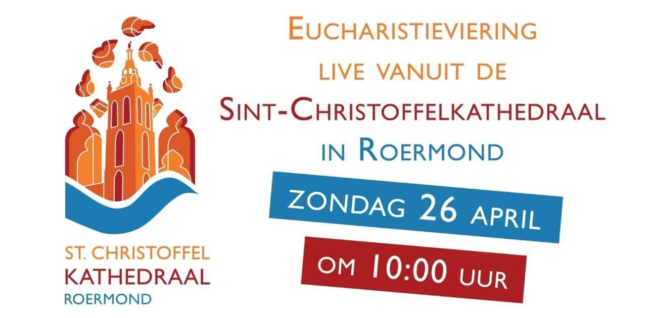 Eucharistieviering zondag 26 april 2020