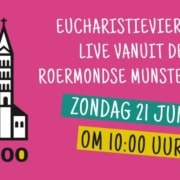 Eucharistieviering zondag 21 juni 2020