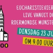 Eucharistieviering dinsdag 23 juni 2020