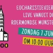 Eucharistieviering zondag 7 juni 2020