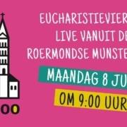 Eucharistieviering maandag 8 juni 2020