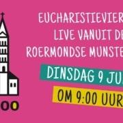 Eucharistieviering dinsdag 9 juni 2020