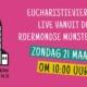 Eucharistieviering zondag 21 maart 2021