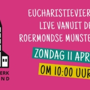Eucharistieviering zondag 11 april 2021